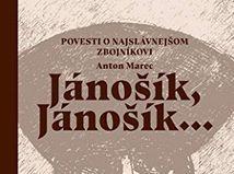 Anton Marec: Jánošík, Jánošík...