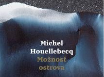 Houellebecq Moznost-ostrova